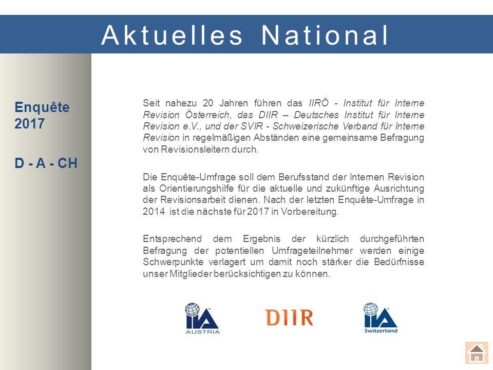 Quality Assessment Aktuelles National Ab sofort bietet das Institut für Interne Revision Österreich im Wege der Akademie Interne Revision GmbH Quality