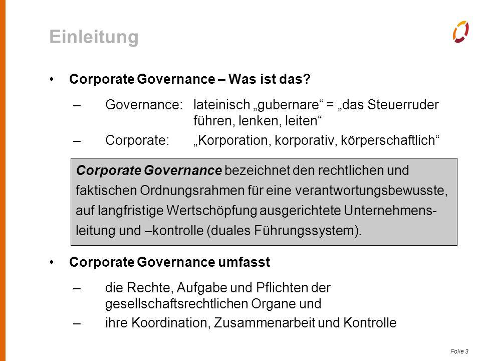 Folie 4 Einleitung Corporate Governance leistet einen Beitrag...