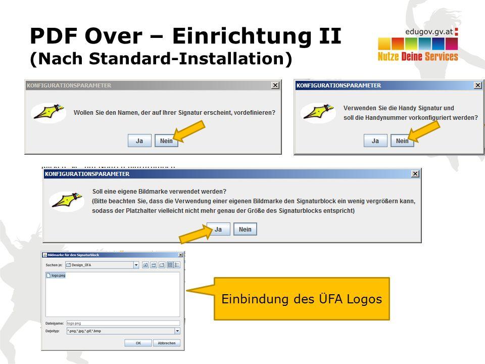 PDF Over – Einrichtung II (Nach Standard-Installation) Einbindung des ÜFA Logos