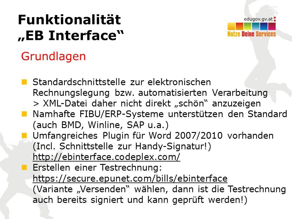 """Funktionalität """"EB Interface Grundlagen Standardschnittstelle zur elektronischen Rechnungslegung bzw."""
