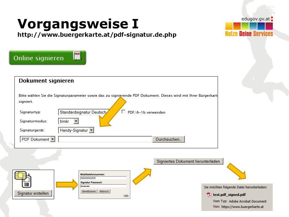 Vorgangsweise I http://www.buergerkarte.at/pdf-signatur.de.php