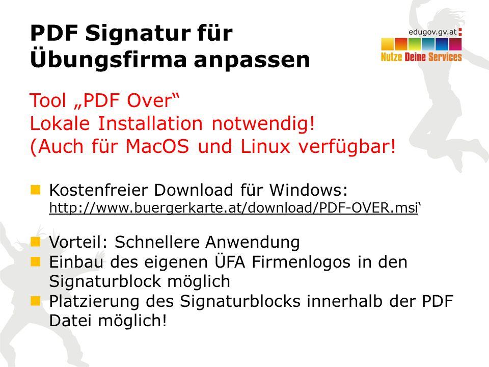 """PDF Signatur für Übungsfirma anpassen Tool """"PDF Over"""" Lokale Installation notwendig! (Auch für MacOS und Linux verfügbar! Kostenfreier Download für Wi"""