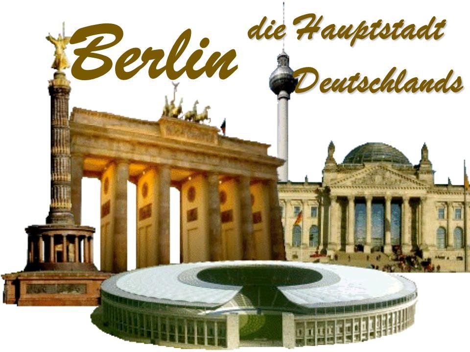 Berlin die Hauptstadt Deutschlands Deutschlands