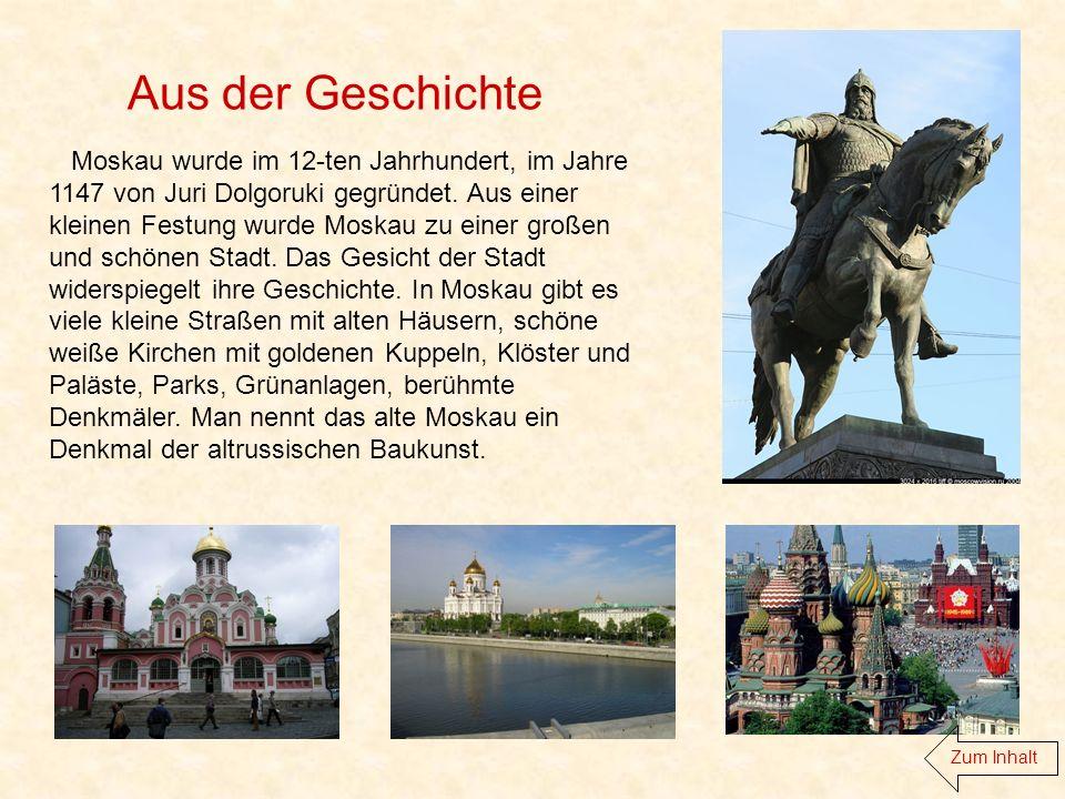 Erzählt über Moskau.Was könnt ihr euren deutschen Freunden über Moskau erzählen.