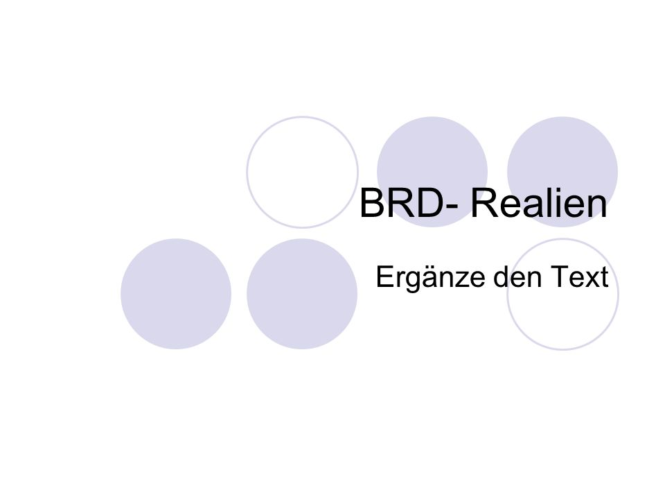 BRD- Realien Ergänze den Text