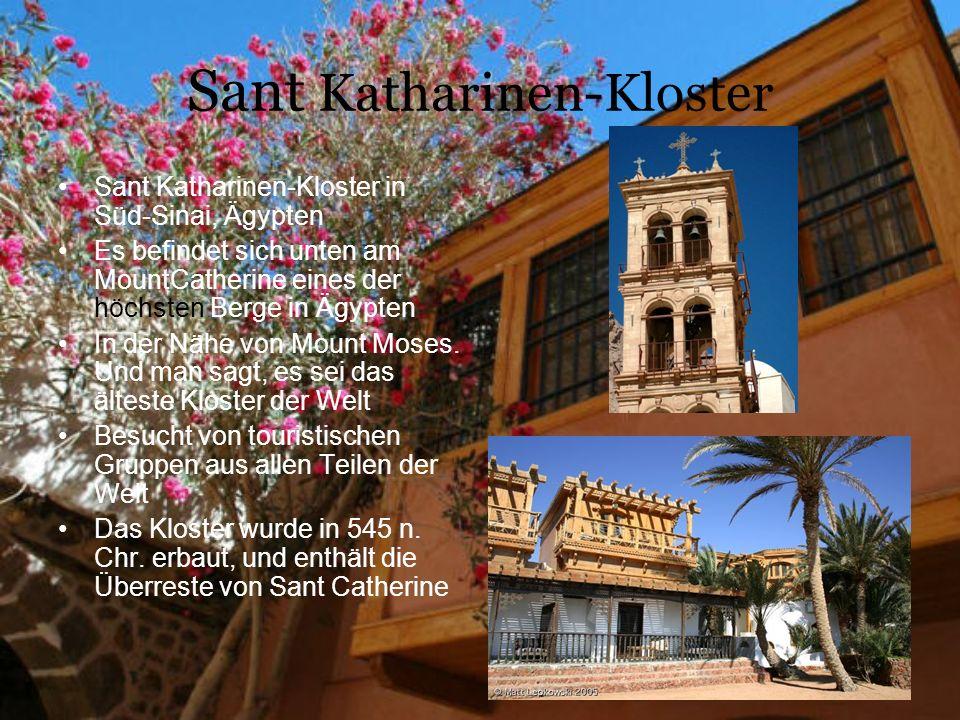 Sant Katharinen-Kloster Sant Katharinen-Kloster in Süd-Sinai, Ägypten Es befindet sich unten am MountCatherine eines der höchsten Berge in Ägypten In der Nähe von Mount Moses.