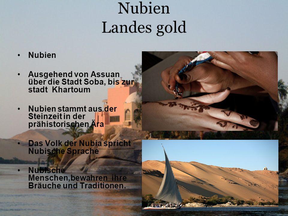 Nubien Landes gold Nubien Ausgehend von Assuan über die Stadt Soba, bis zur stadt Khartoum Nubien stammt aus der Steinzeit in der prähistorischen Ära Das Volk der Nubia spricht Nubische Sprache Nubische Menschen,bewahren ihre Bräuche und Traditionen.