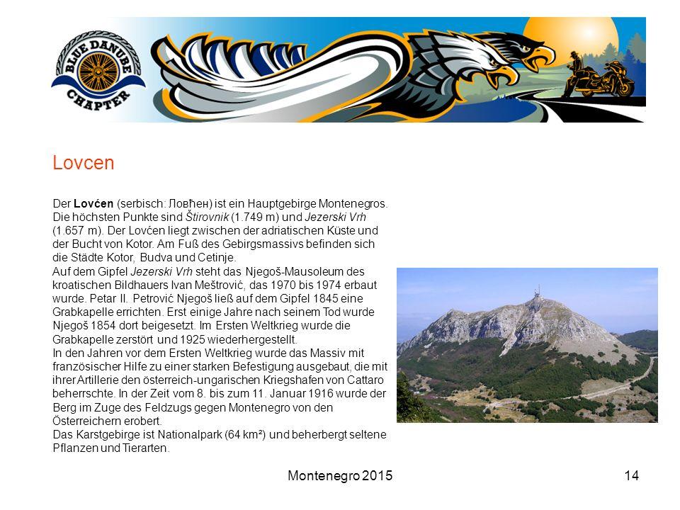 Montenegro 201514 Lovcen Der Lovćen (serbisch: Ловћен) ist ein Hauptgebirge Montenegros.