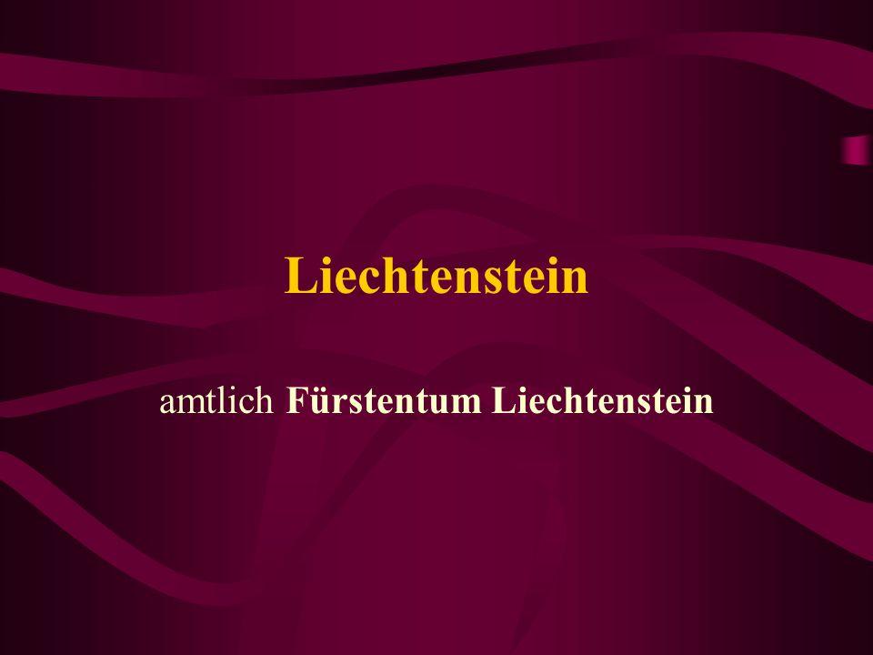 Liechtenstein amtlich Fürstentum Liechtenstein