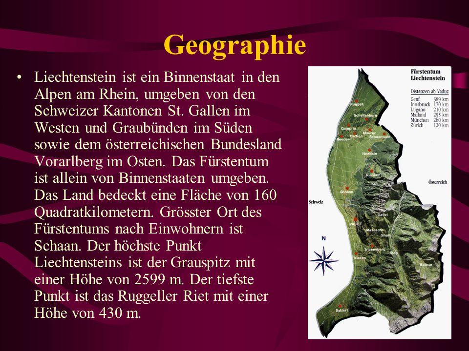 Geographie Liechtenstein ist ein Binnenstaat in den Alpen am Rhein, umgeben von den Schweizer Kantonen St.