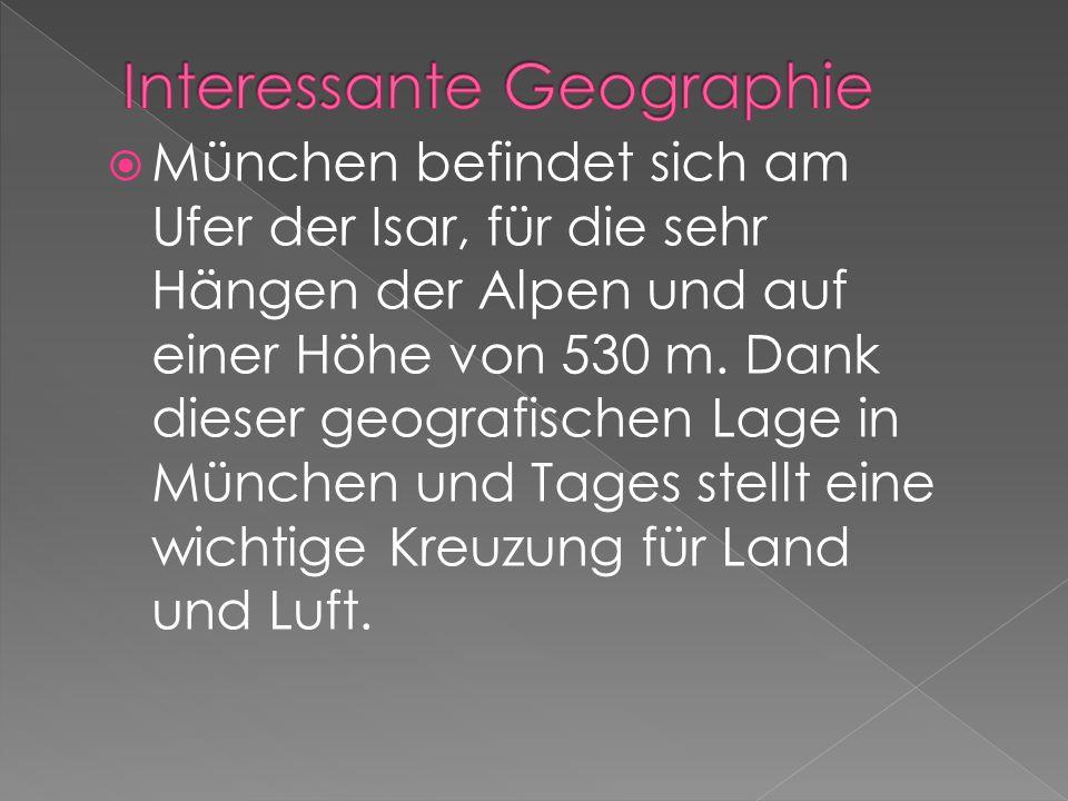  München befindet sich am Ufer der Isar, für die sehr Hängen der Alpen und auf einer Höhe von 530 m.