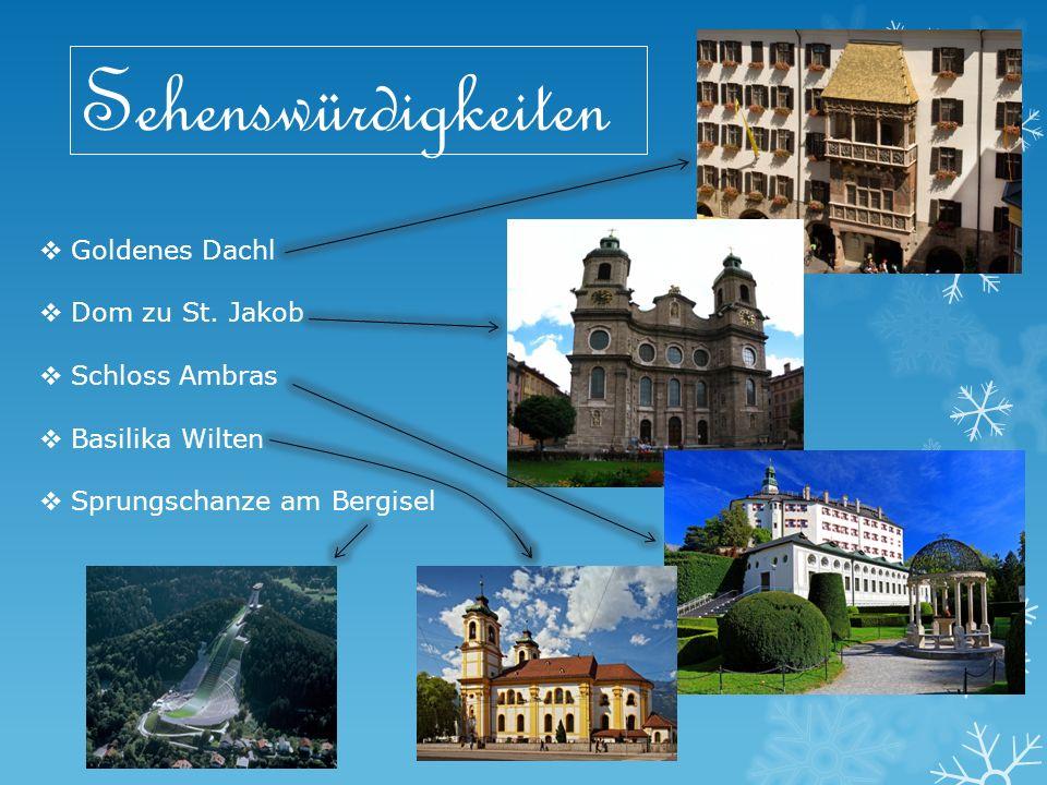 Sehenswürdigkeiten  Goldenes Dachl  Dom zu St.