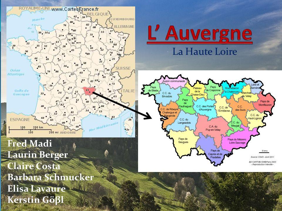 La Haute Loire Fred Madi Laurin Berger Claire Costa Barbara Schmucker Elisa Lavaure Kerstin Göβl