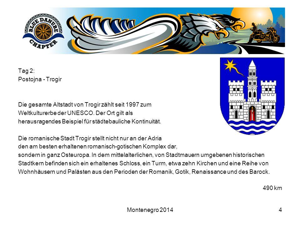 4 Tag 2: Postojna - Trogir Die gesamte Altstadt von Trogir zählt seit 1997 zum Weltkulturerbe der UNESCO. Der Ort gilt als herausragendes Beispiel für