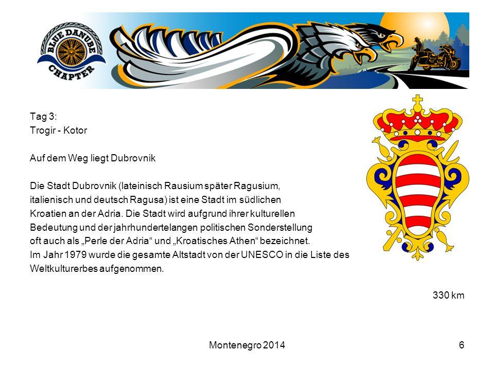 Montenegro 201417 Wir sind die Guten.