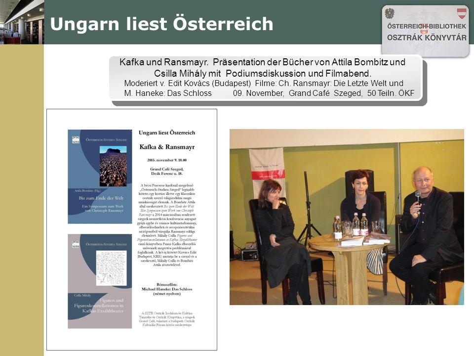 Ungarn liest Österreich Kafka und Ransmayr.
