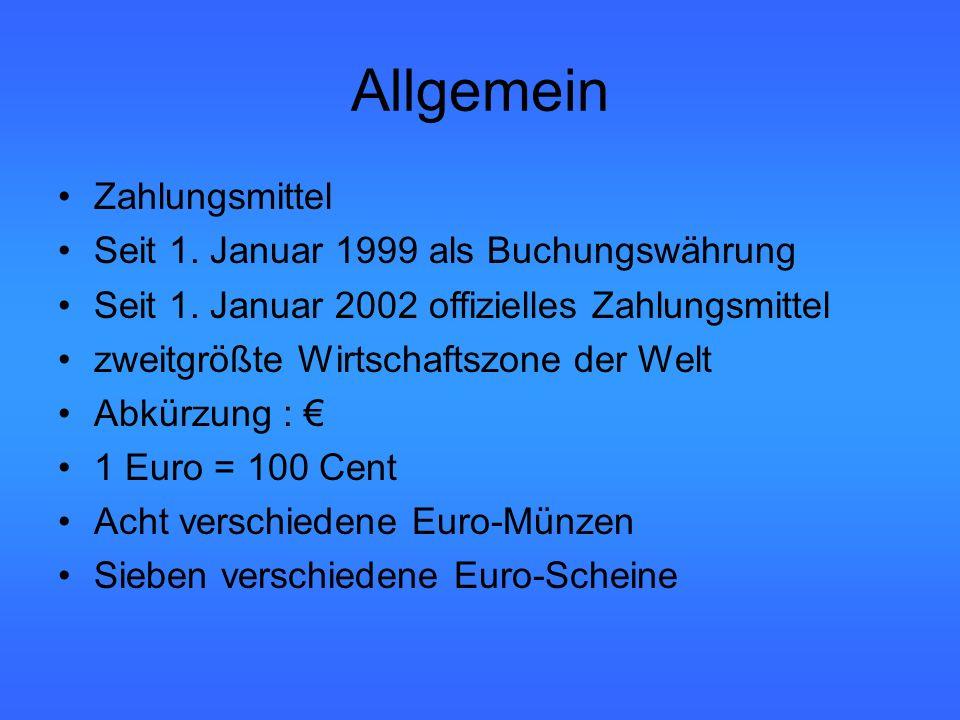 Allgemein Zahlungsmittel Seit 1. Januar 1999 als Buchungswährung Seit 1.