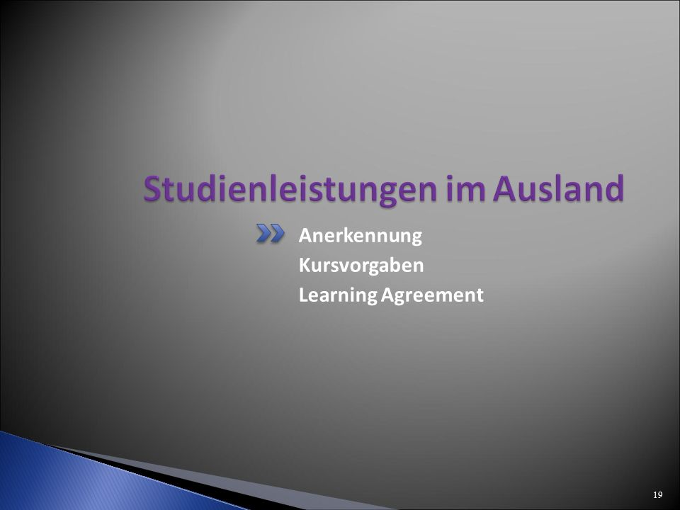 Anerkennung Kursvorgaben Learning Agreement 19