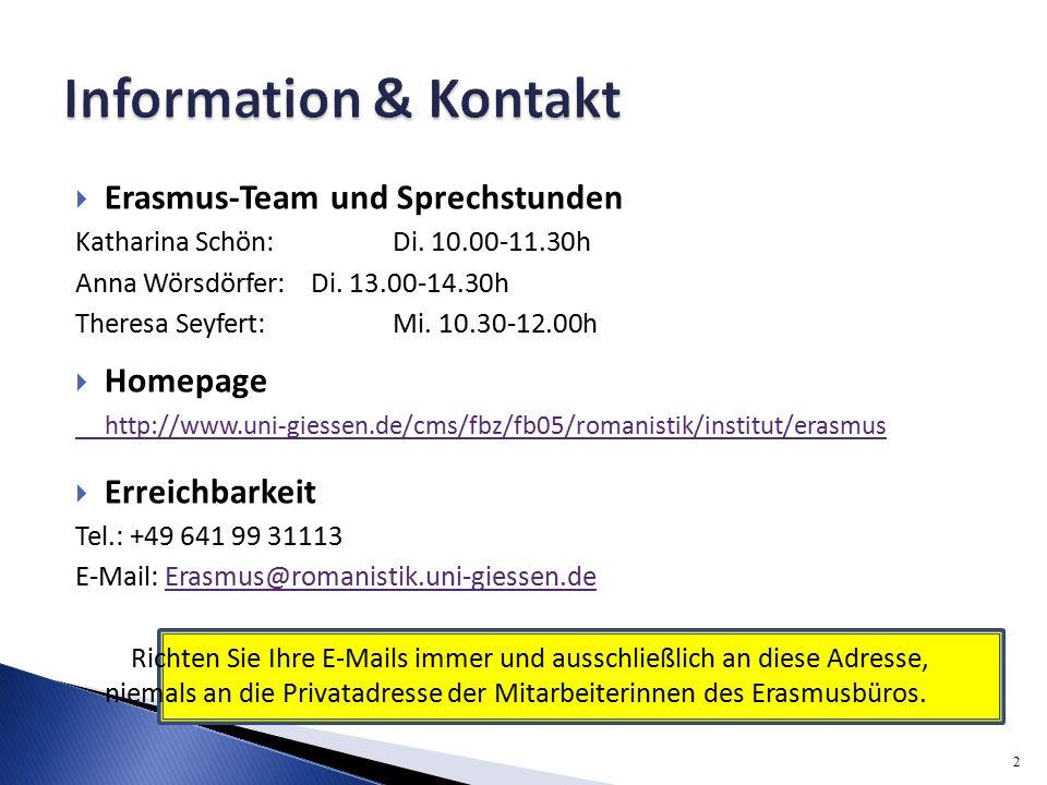  Erasmus-Team und Sprechstunden Katharina Schön: Di.