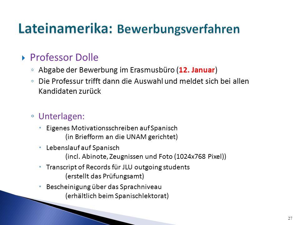  Professor Dolle ◦ Abgabe der Bewerbung im Erasmusbüro (12.