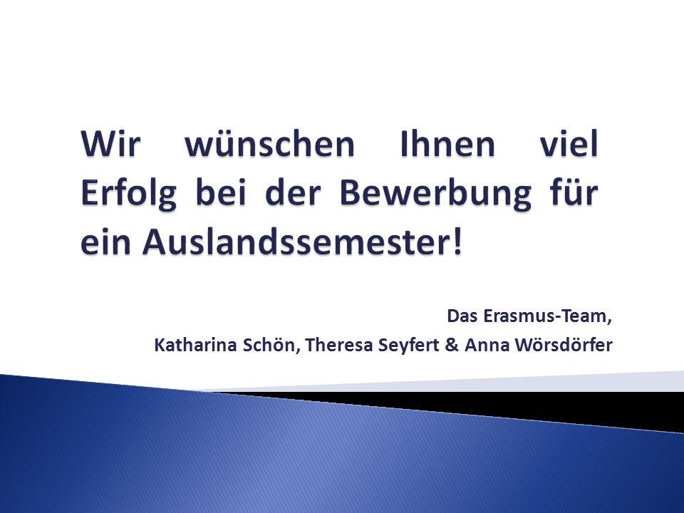 Das Erasmus-Team, Katharina Schön, Theresa Seyfert & Anna Wörsdörfer