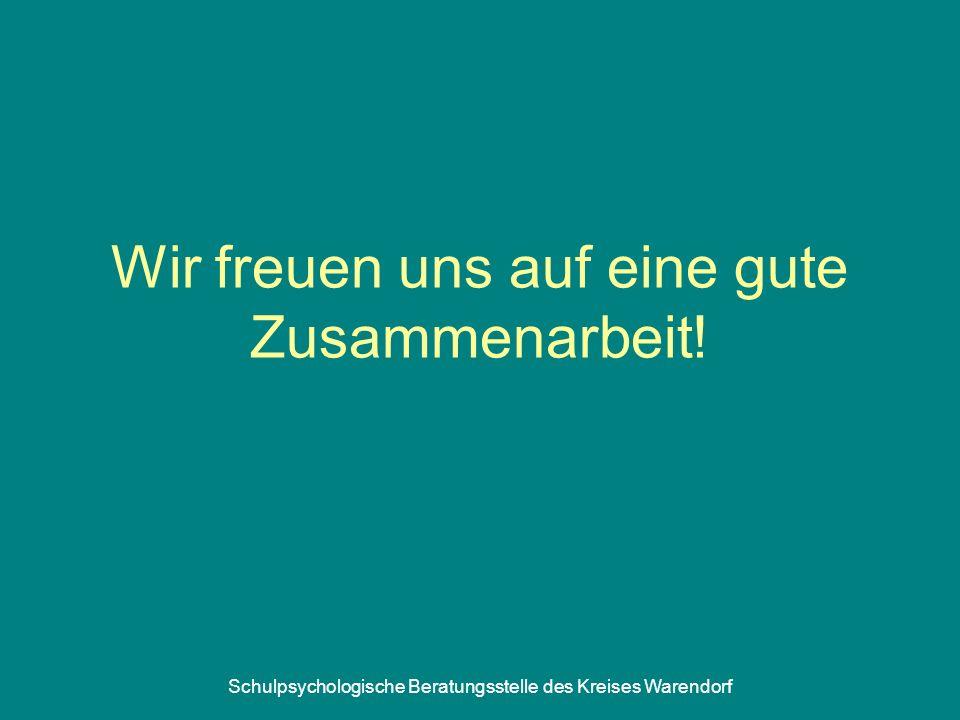 Schulpsychologische Beratungsstelle des Kreises Warendorf Wir freuen uns auf eine gute Zusammenarbeit!
