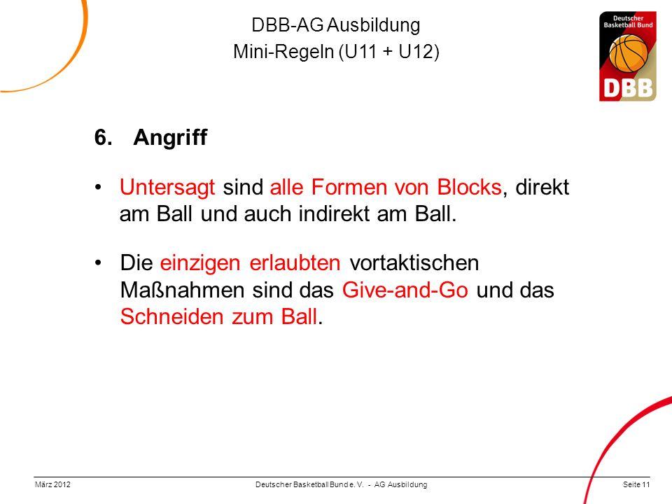DBB-AG Ausbildung Mini-Regeln (U11 + U12) Deutscher Basketball Bund e.