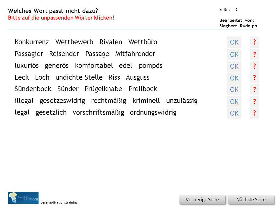 Übungsart: Seite: Bearbeitet von: Siegbert Rudolph Lesemotivationstraining 13 Welches Wort passt nicht dazu.