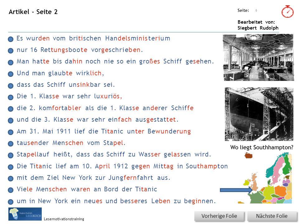 Übungsart: Seite: Bearbeitet von: Siegbert Rudolph Lesemotivationstraining Artikel - Seite 3 Nächste Folie Vorherige Folie 7 Am 14.