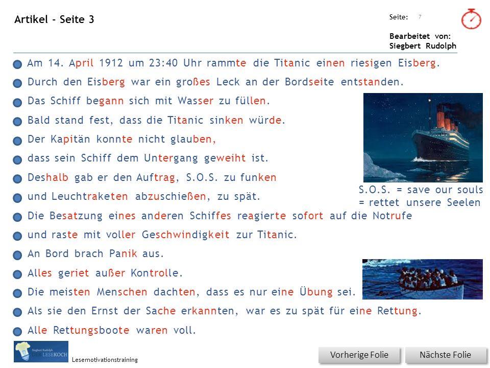 Übungsart: Seite: Bearbeitet von: Siegbert Rudolph Lesemotivationstraining Text für Sprint Einstellung: Wort oder Abschnitt 18 Vorherige Seite Die Titanic war zu ihrer Zeit das größte Passagierschiff der Welt.
