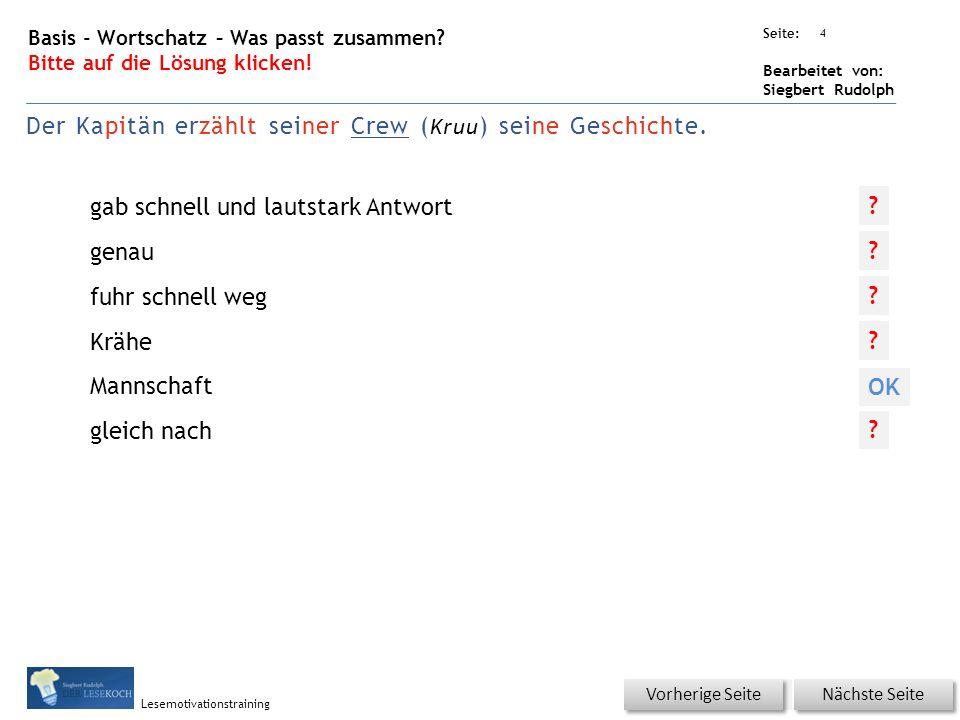 Übungsart: Seite: Bearbeitet von: Siegbert Rudolph Lesemotivationstraining 4 Basis - Wortschatz – Was passt zusammen.
