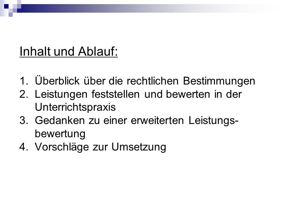 Inhalt und Ablauf: 1. Überblick über die rechtlichen Bestimmungen 2.