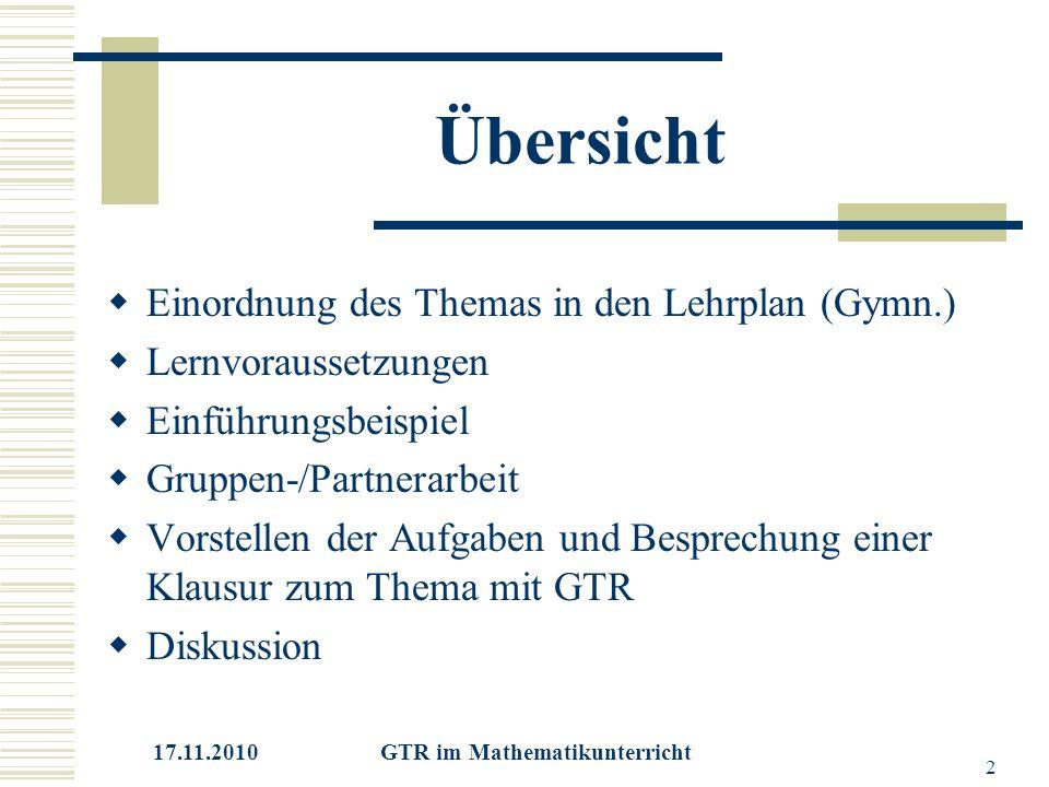 17.11.2010 GTR im Mathematikunterricht 3 Einordnung in den Lehrplan -Lineare Gleichungen mittlerweile das erste Thema im Lehrplan der Klassenstufe 8 an Gymnasien (16h/80h)  Noch enger Zusammenhang mit dem Thema lin.