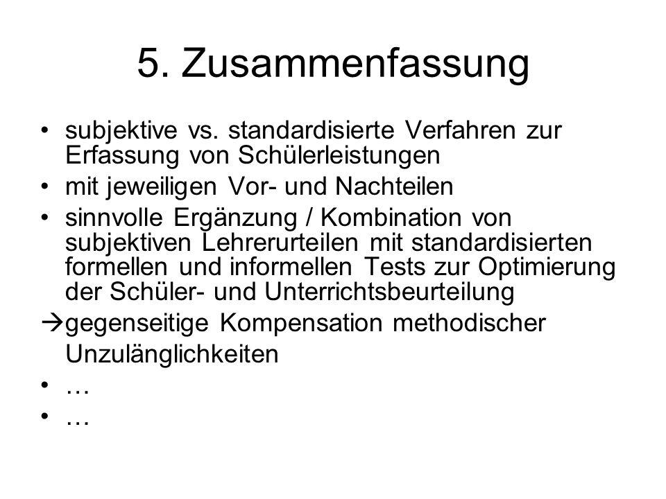 5. Zusammenfassung subjektive vs.