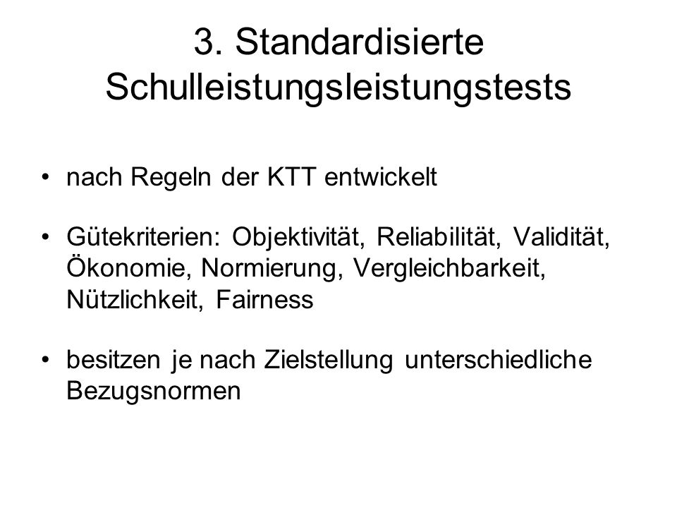 3.Standardisierte Schulleistungsleistungstests 3.1 Bezugsnormen Kriteriums – vs.