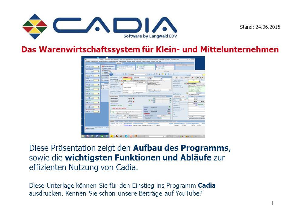 1 Diese Präsentation zeigt den Aufbau des Programms, sowie die wichtigsten Funktionen und Abläufe zur effizienten Nutzung von Cadia.