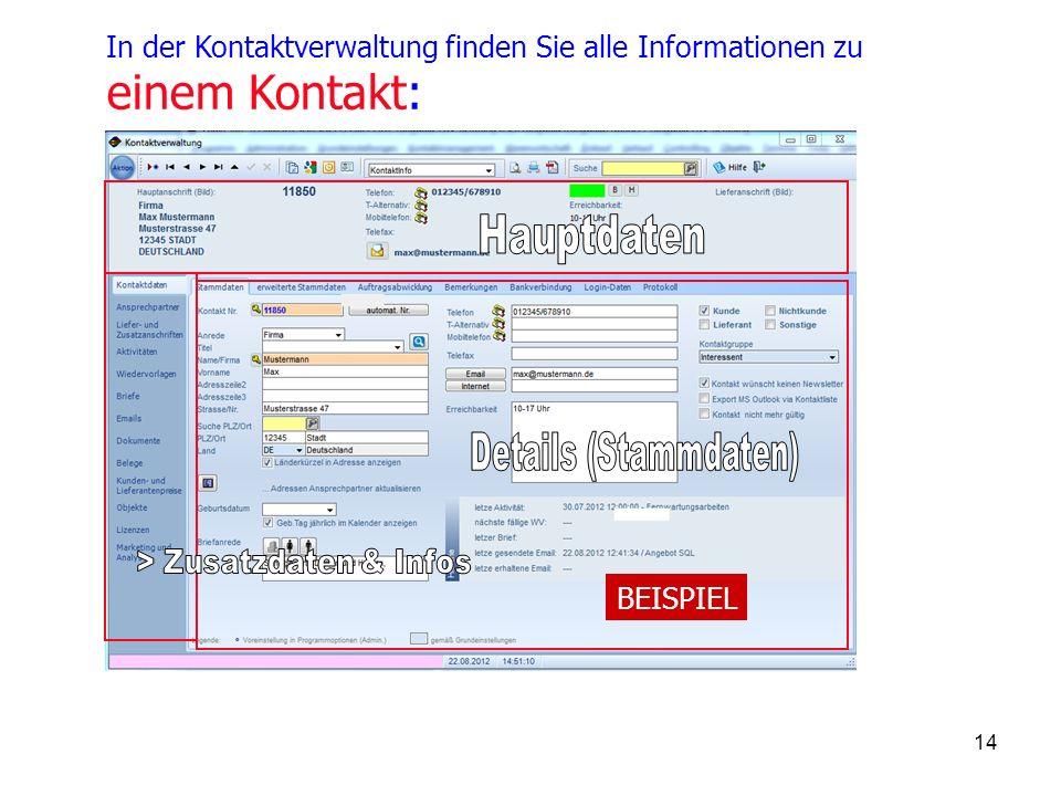 14 In der Kontaktverwaltung finden Sie alle Informationen zu einem Kontakt: BEISPIEL
