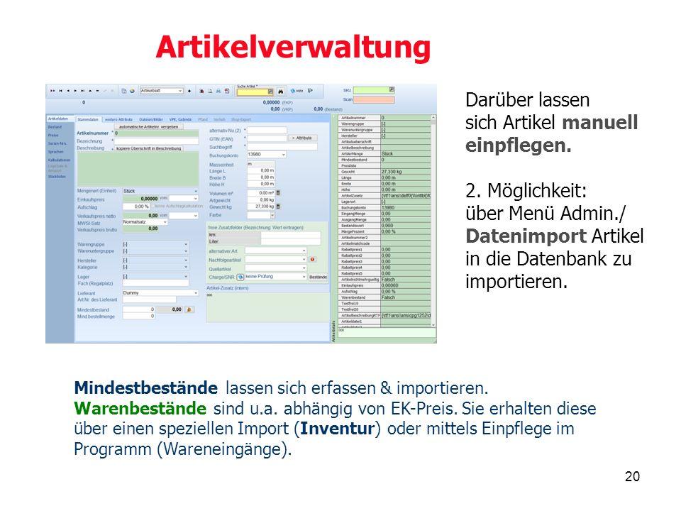 20 Artikelverwaltung Mindestbestände lassen sich erfassen & importieren.