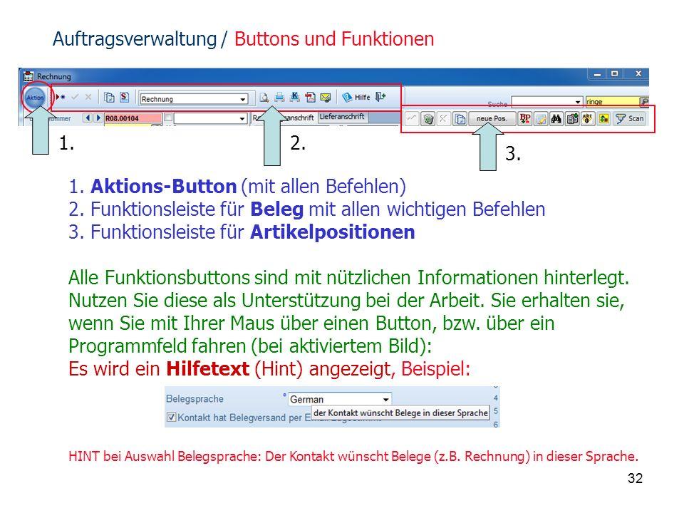 32 1. Aktions-Button (mit allen Befehlen) 2.