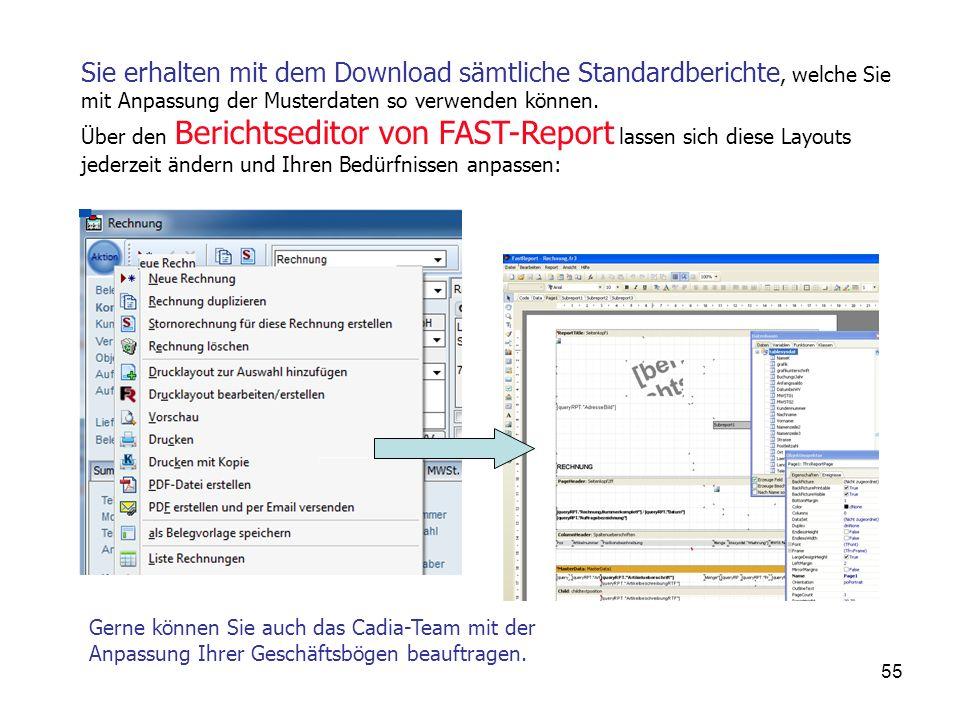 55 Sie erhalten mit dem Download sämtliche Standardberichte, welche Sie mit Anpassung der Musterdaten so verwenden können.