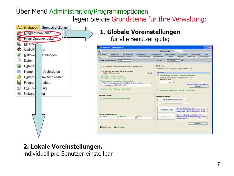 7 Über Menü Administration/Programmoptionen legen Sie die Grundsteine für Ihre Verwaltung: 1.