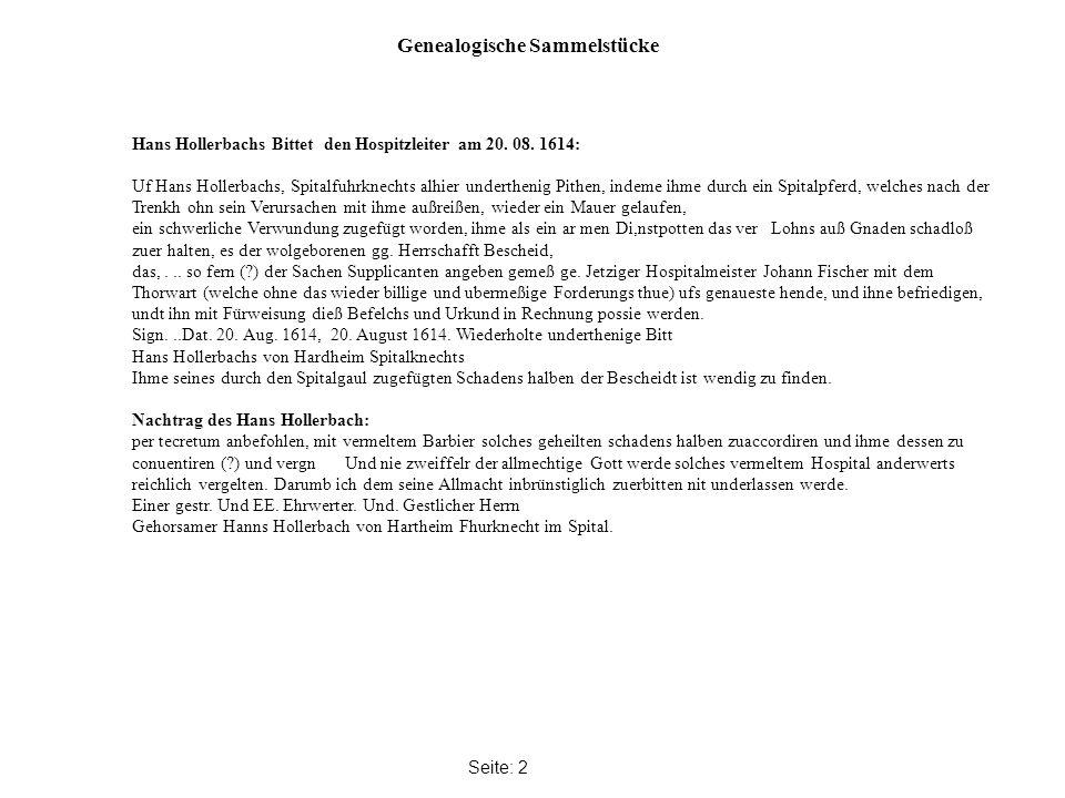 Genealogische Sammelstücke Seite: 2 Hans Hollerbachs Bittet den Hospitzleiter am 20.