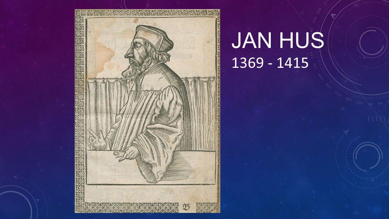 JAN HUS 1369 - 1415