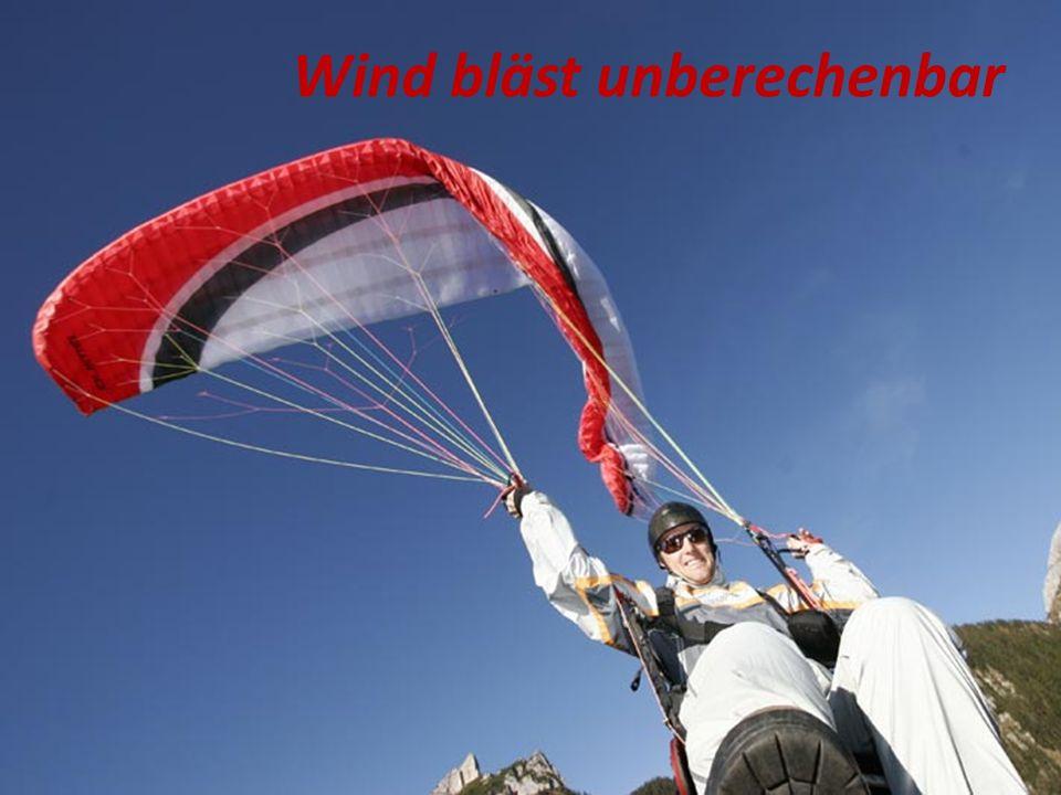 Wind bläst unberechenbar