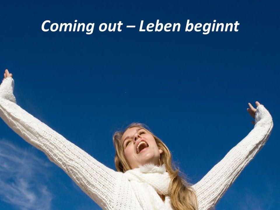 Coming out – Leben beginnt