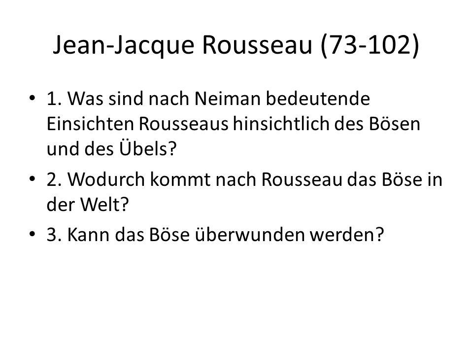 Jean-Jacque Rousseau (73-102) 1.