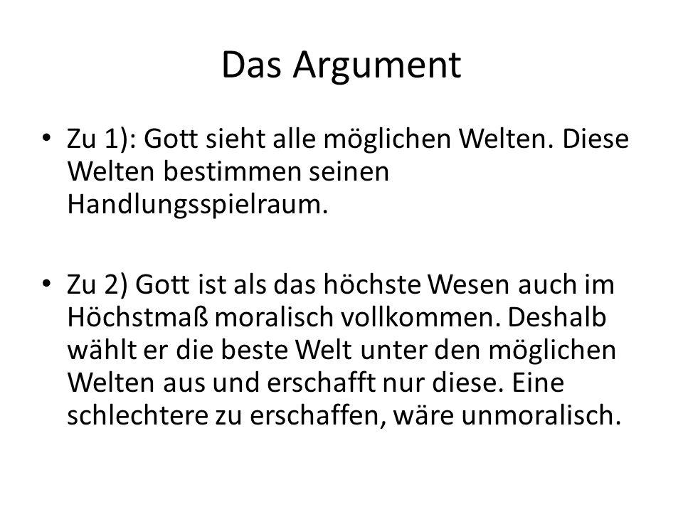 Das Argument Zu 1): Gott sieht alle möglichen Welten.