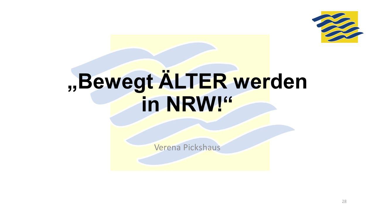 """""""Bewegt ÄLTER werden in NRW!"""" Verena Pickshaus 28"""