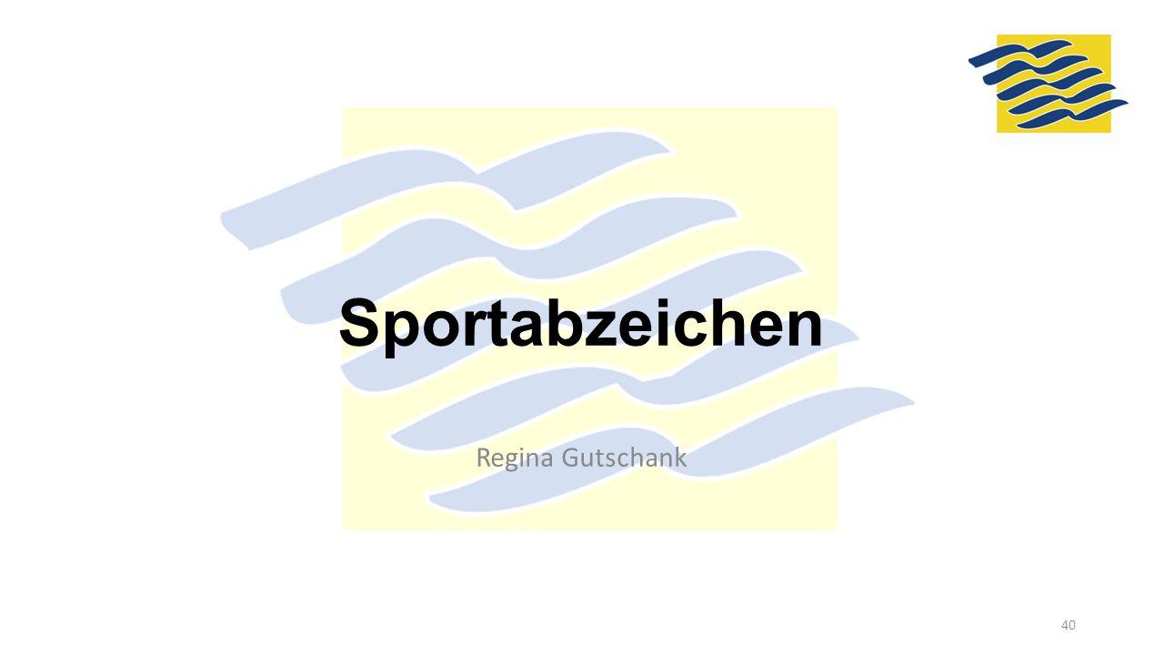 Sportabzeichen Regina Gutschank 40