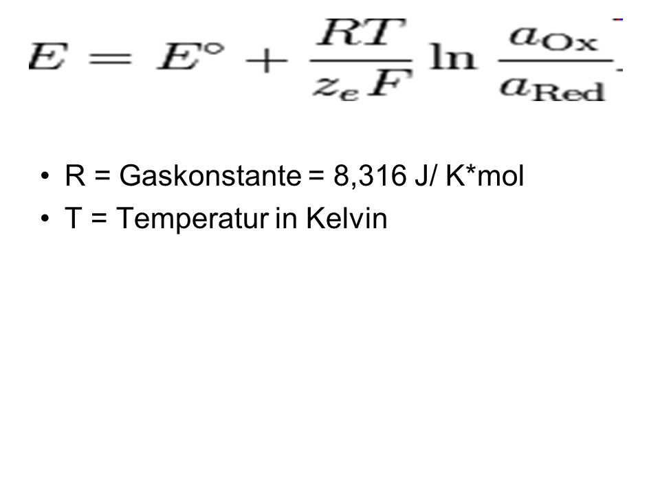 T = Temperatur in Kelvin